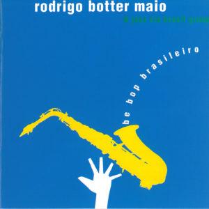 Be Bop Brasileiro, 1993