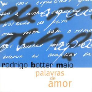 Palavras de Amor, 1998