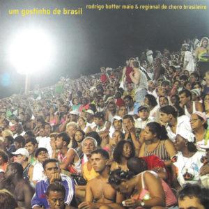 Um Gostinho de Brasil, 2003